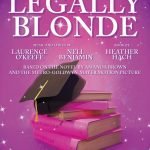 Legally Blonde – 1 Month until opening night!